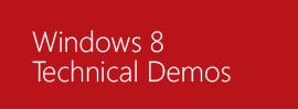 Windows 8 Technical Demos