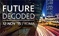 Future Decoded finalmente in Italia!