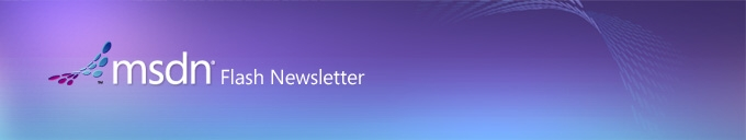 MSDN Flash Newsletter
