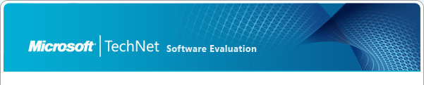 TechNet Software Evaluation