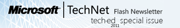 TechNet Flash Newsletter TechEd 2011 Special Issue