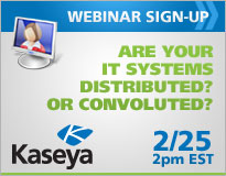 Webinar Sign-Up: Are your IT systems distributed? Or convoluted? 2/25 2pm EST