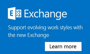 Support evolving work styles with the new Exchange