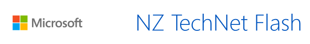 TechNet flash update for Kiwi Developers