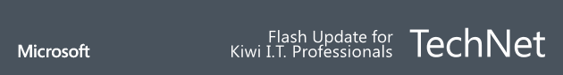 technet flash update for kiwi IT professionals