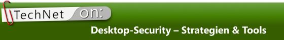 Desktop-Security - Strategien & Tools