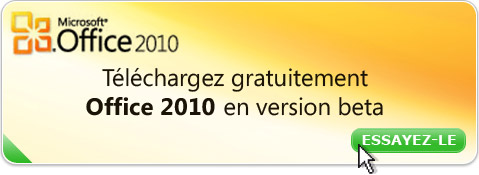 Office 2010 : téléchargez-le gratuitement en version beta