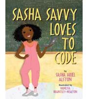 Image of the book Sasha Savvy Loves to Code by Sasha Ariel Alston
