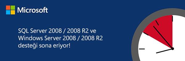SQL Server 2008 ve Windows Server 2008 Desteği Sona Erdi