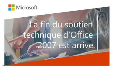 Qu'implique la fin du support pour Office 2007?