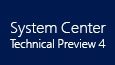 System Center Technical Preview